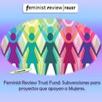 Feminist_review_trust_fund_subvenciones_2019